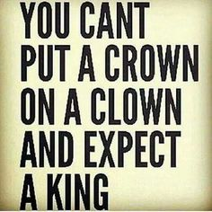 Couldn't have said it better. Or a queen. Clowns, Truth Hurts, It Hurts, Shade Quotes, Dad Advice, Something To Remember, One Liner, True Feelings, Best Inspirational Quotes