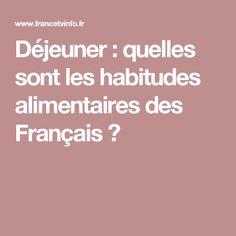 Déjeuner : quelles sont les habitudes alimentaires des Français ?
