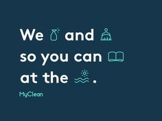 We mixed iconography into our copy with the MyClean brand to show value in the simplest ways possible. Here's an example highlighting how much free time you get back by using the service. Created...