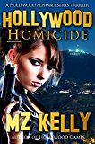 Free Kindle Book -   Hollywood Homicide: A Hollywood Alphabet Series Thriller