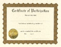 Participation Certificates - 6 count - $3.95 - Participation certificates from Great Papers. Large quantity discount. 60lb text 8.5 x 11 printable certificates of participation.