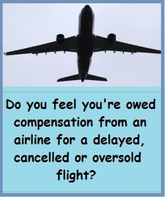 Advice on how to get airlines to cough up what you're entitled to!