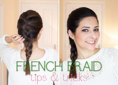 French Braid Tips and Tricks For Medium & Short Length Hair