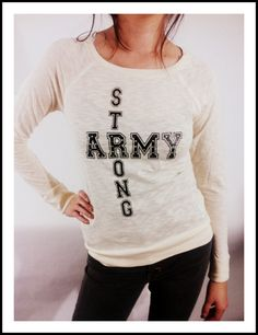 Womans Love and War ' Army Strong ' American Apparel studded long sleeve top shirt military. $28.00, via Etsy.
