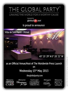 Villa du Sire Marin will host the Press Launch on the 15th May 2013  As a #Journalist, #Blogger or Media Correspondent to attend please click here: http://www.theglobalparty.com/venues/villa-du-sire-marin/