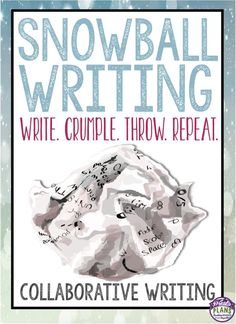 Snowball Writing - Collaborative Writing Students Will Love!