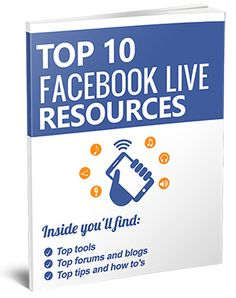 cool 10 Facebook Live Resources - FREE