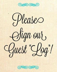 Log instead of a Guest Book