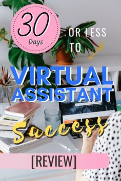 Thinking about becoming a Virtual Assistant? what if in the next 30 days you could start a successful VA business from scratch, using the skills you already have? This is my review on Gina Horkey's 30 day or less to virtual assistant success. #virtualassistant #workonline #onlinejobs