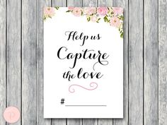 help-us-capture-the-love-wedding-hashtag-sign