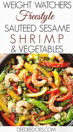 Want to get out of the kitchen fast? Try this 10 minute quick cook dinner of Sauteed Sesame Shrimp and Vegetables. Even better, this Weight Watchers Freestyle recipe is only 2 Freestyle Points per serving.  #weightwatchers #freestyle #quickcook #healthy #seafood #stirfry