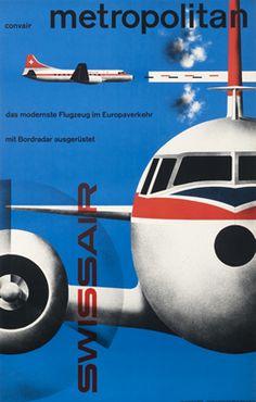 """Swissair - Convair Metropolitan - vintage travel poster by Kurt Wirth.  """"Das modernste Flugzeug im Europaverkehr mit Bordradar ausgerüstet."""""""