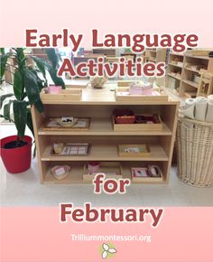 Early Language Activities for February contributed by Trillium Montessori on MontessoriBloggersNetwork.com