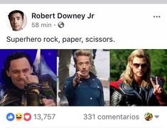 """Superhero rock, paper, scissors"" (https://www.facebook.com/robertdowneyjr/posts/826809920820808 )"
