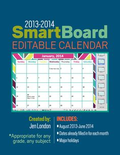 2013-2014 SmartBoard calendar. Appropriate for any grades — elementary school, middle school, or high school. August - June with all the dates filled in.