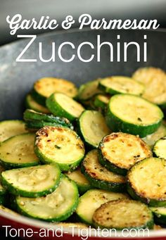 Garlic and Parmesan Zucchini from http://Tone-and-Tighten.com - a quick and easy (and healthy!) side dish!)