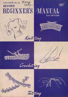 Beginner Knitting Crochet Patterns Hairpin Lace Tatting Edgings Vintage 1948  #AmericanThreadCompany #KnittingCrochetTattingPatterns