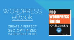 WordPress eBook: Create A Perfect Blog