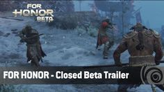 لعبة For Honor - عرض البيتا المغلقة - YouTube