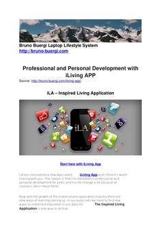iLiving App is a new form of learning. With iLiving App (The Inspired Living Application) you have professional and personal development direct on your mobile … Live App, My Live, Personal Development, Things To Think About, Articles, Learning, Studying, Career, Teaching
