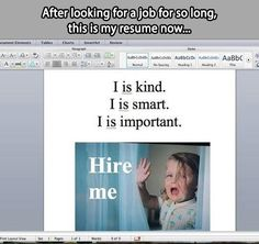 I wonder what would happen if you really submitted this as a resume.