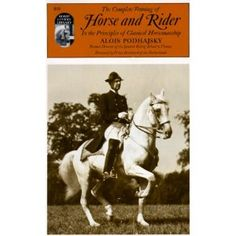 This is timeless for all dressage riders - The Complete Training of Horse and Rider in the Principles of Classical Horsemanship - a must have for all Dressage riders.