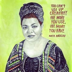 Angelou on creativity...