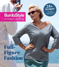BurdaStyle Modern Sewing: Full-Figure FashionPaperback | 128 Pages BurdaStyle's Full-Figure Fashion features a variety of beautiful plus sized patterns. All of the must-have basics of a woman's wardrobe are covere