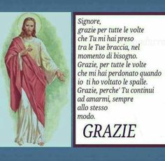 Grazie Signore belle Preghiere Jesus Loves You, Gods Love, Catholic, Prayers, Love You, Faith, Sayings, Chris Young, Emoticon
