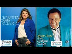 Roberta Miranda e Agnaldo Timóteo  -  Canta Roberto Carlos