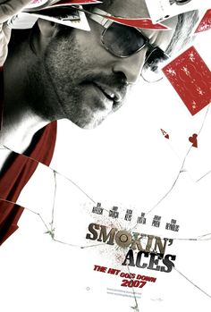Smokin' Aces...LOVED this one