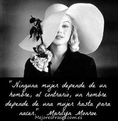 Una de las mejores frases de Marilyn Monroe... claramente feminista :D