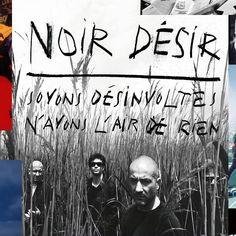 Réseau des médiathèques de l'Albigeois - Soyons désinvoltes, n'ayons l'air de rien - Noir Désir