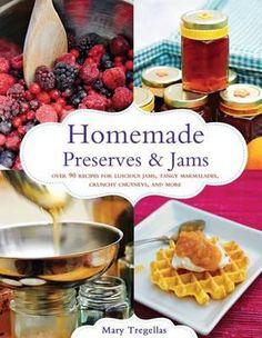 Homemade Preserves & Jams #cookbook