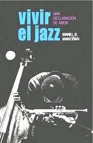 Vivir el jazz : una declaración de amor / Manel R. Mantiñán. -- [A Coruña] : Deputación da Coruña , 2014. -- 456 p. : fot. ; 25 cm. --  ISBN:  978-84-9812-254-1.         1. Mantiñán, Manel R   2. Jazz- Coruña-Anécdotas Jazz, Movie Posters, Live, Jazz Music, Film Poster, Billboard, Film Posters