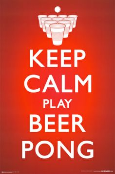 Keep Calm Beer Pong Poster from AllPosters. co. uk  #keepcalm #coupons