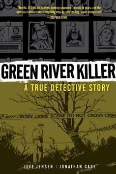 Booktopia has Green River Killer (Second Edition) by Jeff Jensen. Buy a discounted Hardcover of Green River Killer (Second Edition) online from Australia's leading online bookstore. Green River, Crime Comics, Making A Murderer, True Crime Books, True Detective, Thing 1, Book Week, Dark Horse, Book Lists
