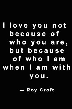 WHO I AM WHEN I AM WITH YOU.-BEST QUOTES Love Life Inspirational Quotes, Best Quotes, Life Quotes, I Love You, My Love, Philosophy, Motivation, Math, Basket