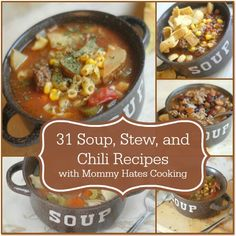 31 Soup, Stew, and Chili Recipes with Mommy Hates Cooking