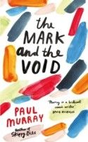 The Mark and the Void Buch von Paul Murray versandkostenfrei - Weltbild. Top Ten Books, New Books, Good Books, Books You Should Read, Books To Read, Old Boy Names, Buch Design, Book Jacket, Beautiful Cover