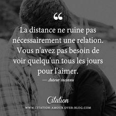 La distance ne ruine pas nécessairement une relation. Vous n'avez pas besoin de voir quelqu'un tous les jours pour l'aimer.