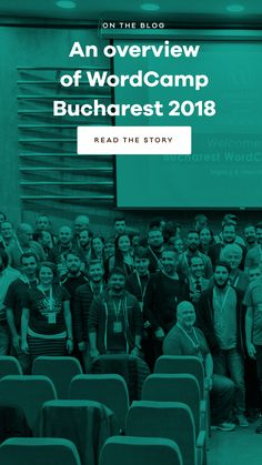 WordCamp Bucharest 2018 was quite an engaging experience for our crew. Five of our teammates attended this edition and came back with great insights.
