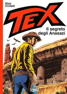 Tex - Il segreto degli Anasazi, LUXUOSO livro de Tex com o SELO da Sergio Bonelli Editore