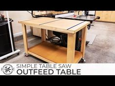 Simple Table Saw Outfeed Assembly Table Woodworking Assembly Table, Diy Woodworking, Wood Projects For Beginners, Diy Wood Projects, Table Saw, Diy Table, Tablesaw Outfeed Table, Workbench With Storage, Build A Table