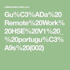 Gu%C3%ADa%20Remote%20Work%20HSE%20V1%20_%20portugu%C3%A9s%20(002) Accounting, Math Equations, Signs, Shop Signs, Sign