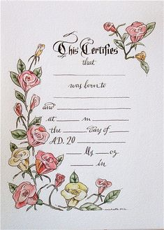 hand drawn & painted birth certificate (perfect for a little girl) ..scrapbook/ project life