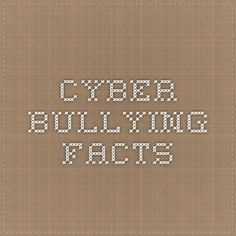 """""""Cyber bullying"""" is defined as a young person tormenting, threatening, harassing, or embarrassing another young person using the internet or other technologies, like cellphones. -CyberBullying.com This is a great resource to show percentages and how cyber bullying really effects schools and students."""