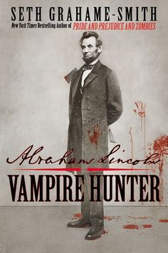 Abraham Lincoln-Vampire-SLAYER is what they should've called it ;)