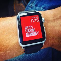 Oh it's fucking monday - New Apple Watch Custom face. Check website in bio to download. #applewatch #applewatchface #applewatchfaces #applewatchcustomfaces #wallpaper #applewatchhwallpaper #watchface #watchos2 #watchos #apple #applestore #appstore #monday #fuckingmonday #fuckingmondays