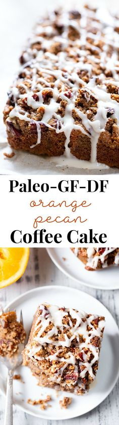 This pecan coffee cake is moist sweet with lots of orange and cinnamon flavor and a toasty pecan crumb top. Its gluten-free grain-free with dairy-free options. A family favorite that it sure to become a hit in your house! This pecan coffee ca Paleo Baking, Gluten Free Baking, Gluten Free Desserts, Healthier Desserts, Paleo Dessert, Healthy Sweets, Dessert Recipes, Cheesecake Recipes, Brunch Recipes